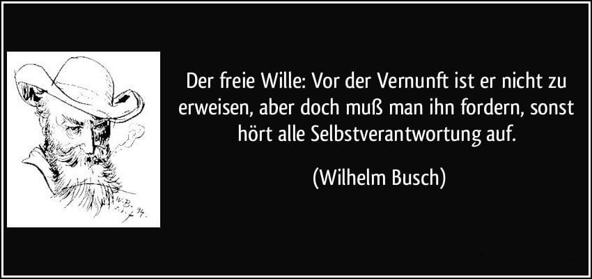 Wille Vernunft Wilhelm Busch