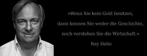 Ray Dalio wenn Sie kein gold besitzen
