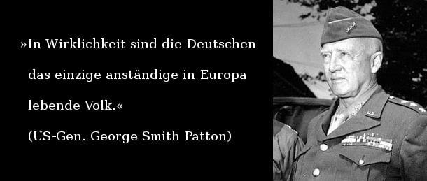 Gen. Patton die deutschen sind das einzige anständige volk in europa